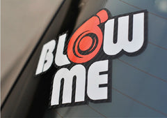 BLOW ME JDM Car Decal Quality Multi-Layered Sticker