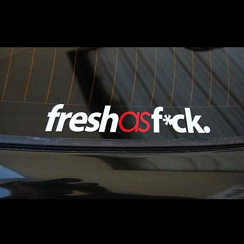 fresh as f*ck. JDM Car Decal Reflective Sticker