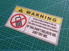 ! WARNING NO Use of Mobile in Car safety JDM Sign Reflective Decal Sticker
