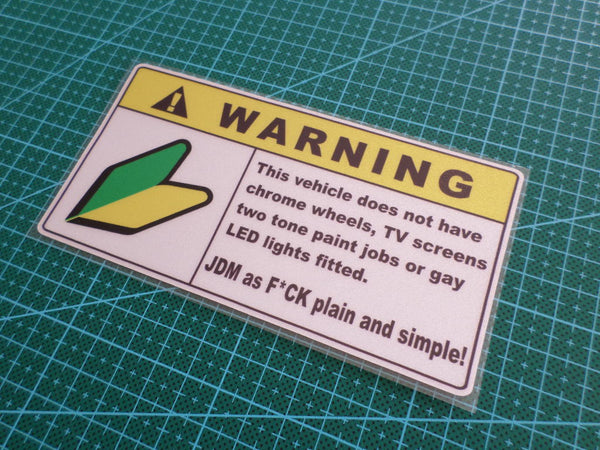 ! WARNING JDM as F*ck plain & simple! JDM Spirit Sign Reflective Decal Sticker