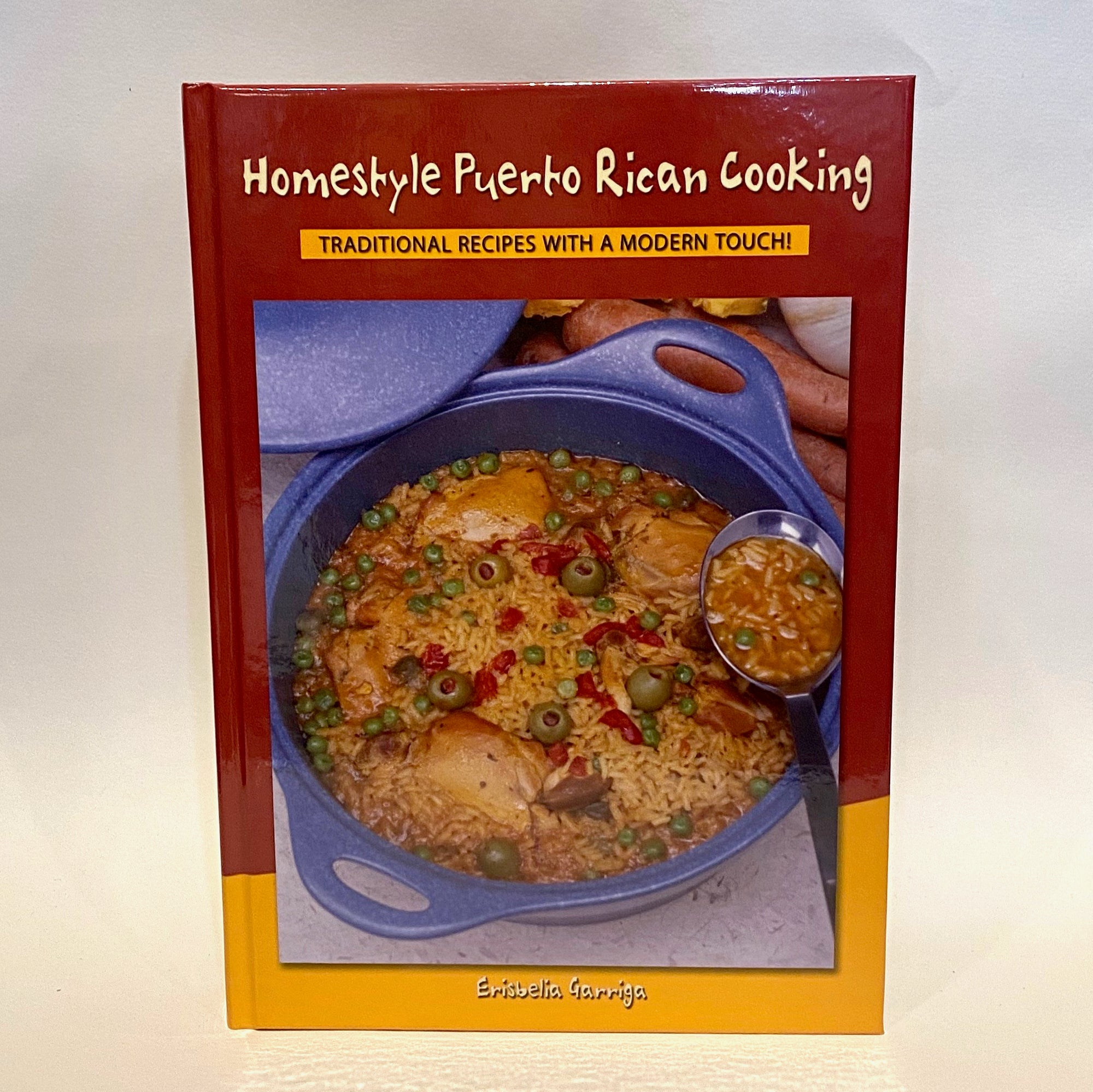 Homestyle Puerto Rican Cooking by Erisbelia Garriaga