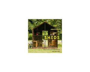 Gibbs Smith | Anatomy of Sheds