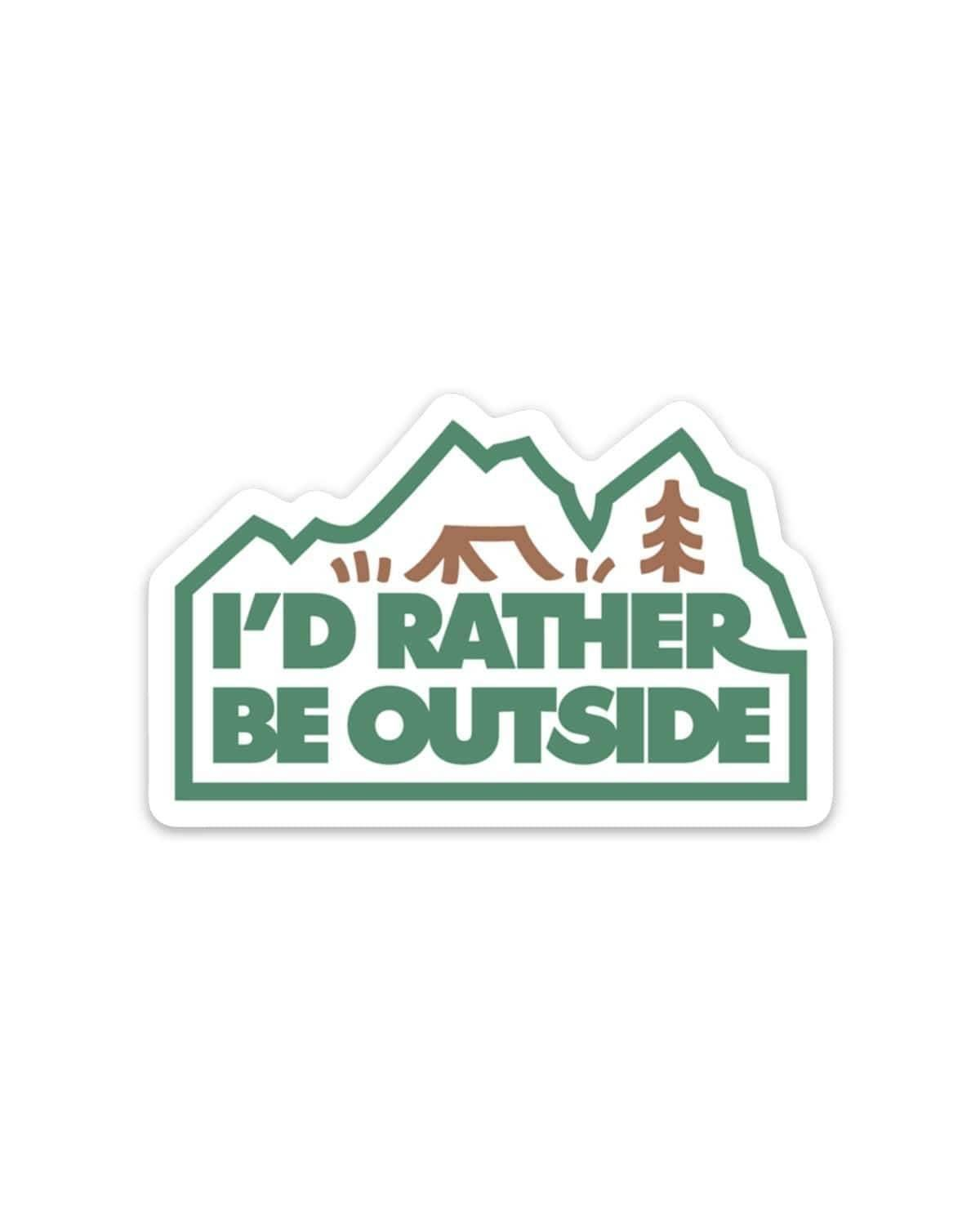 Keep Nature Wild | I'd Rather Be Outside Sticker