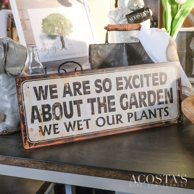 Excited Garden Sign - Acosta's Home