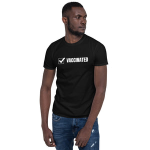 Vaccinated - Short-Sleeve Unisex T-Shirt - mask2.me