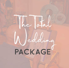 Load image into Gallery viewer, The Total Wedding Package [TWP]