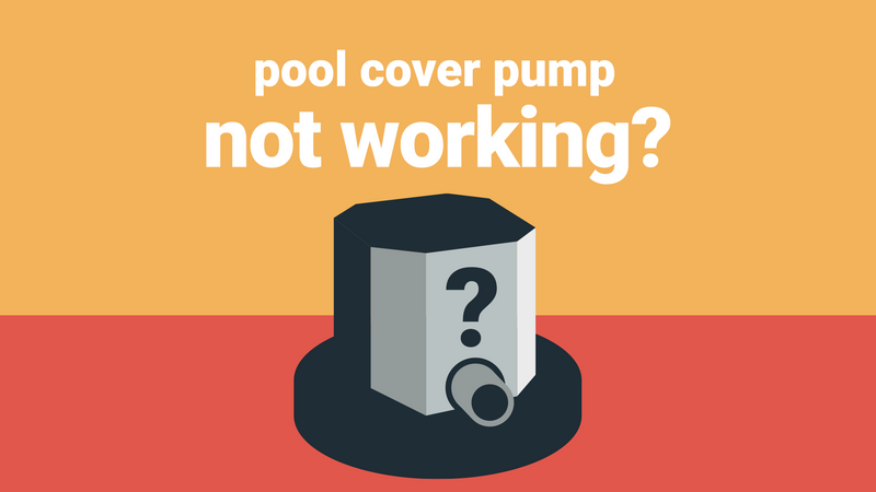 Pool cover pump not working