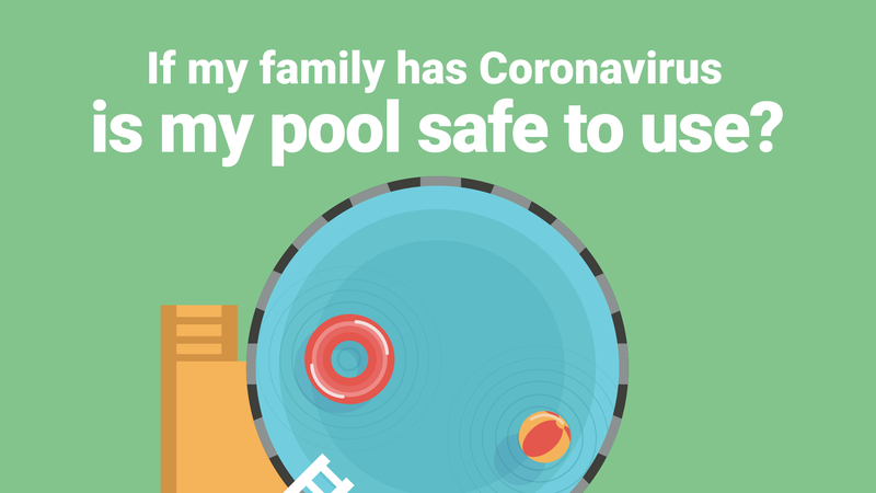 Is My Pool Safe to Use if My Family Has Coronavirus?