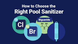 How to Choose the Right Pool Sanitizer for You