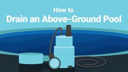 How to Drain an Above-Ground Pool—For Any Reason