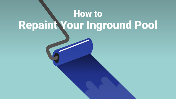 How to Repaint Your Inground Pool—The Right Way