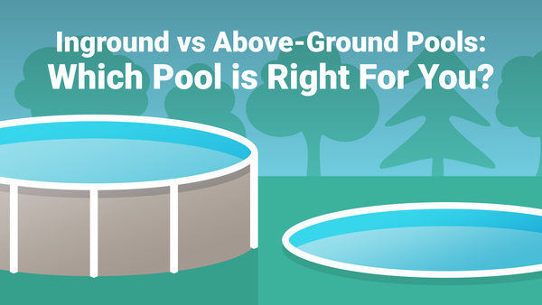 Inground vs. Above-Ground Pools: Which Pool is Right For You?