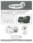 1.5HP Variable Speed, Blue Torrent Thunder, In Ground Swimming Pool Pump, 2 Inch Thread (Qualifies for Utility Rebates)
