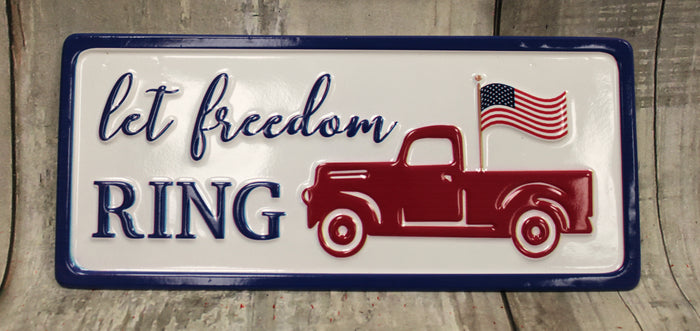 "12"" Let Freedom Ring Patriotic Metal Sign"
