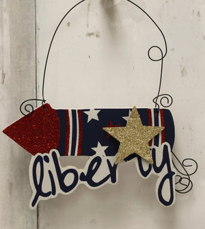 Patriotic Firecracker Liberty Hanging Sign