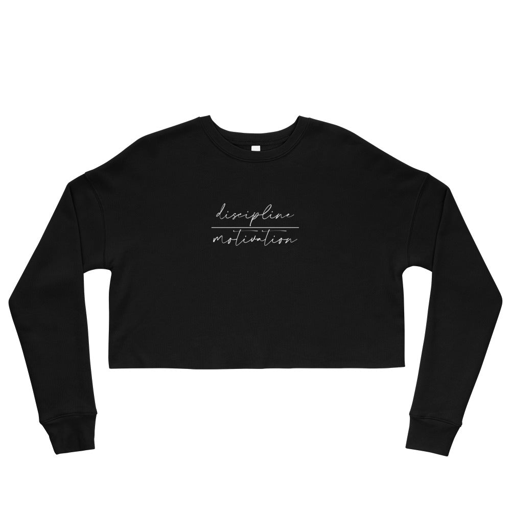 Crop Sweatshirt - discipline | motivation - white logo