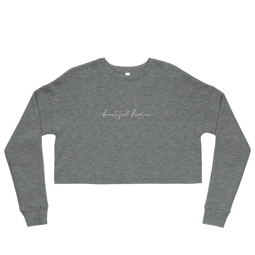 Crop Sweatshirt - beautiful human - white logo