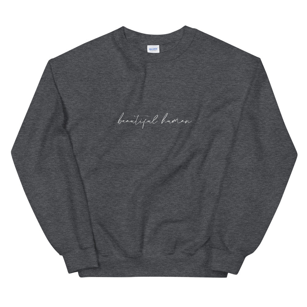 Unisex Sweatshirt - beautiful human - white logo