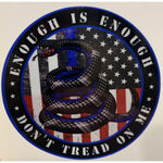 Enough is Enough American and Thin Blue Line Flag Gadsen Decal-Police Brand Memorabilia and Collectibles