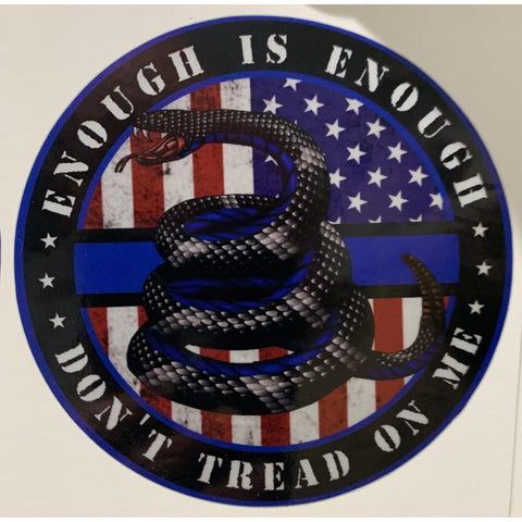 Enough is Enough Don't Tread on Me-Gadsen American Flag Decal-Police Brand Memorabilia and Collectibles
