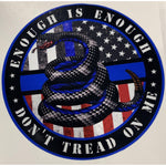 Enough is Enough Don't Tread on Me Thin Blue Line and American Flag Decal-Police Brand Memorabilia and Collectibles