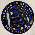 Enough is Enough Don't Tread on Me-Thin Blue Line Gadsen Decal-Police Brand Memorabilia and Collectibles