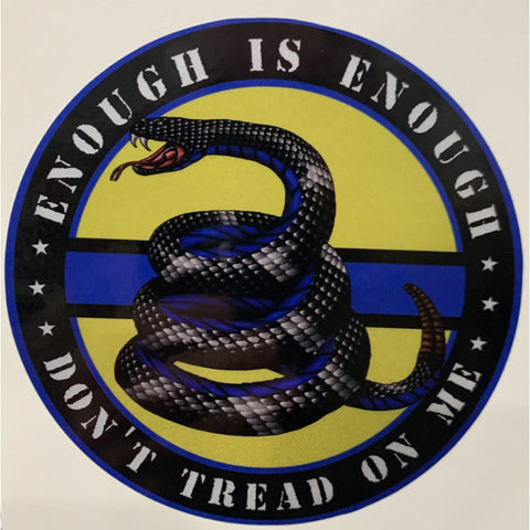 Enough is Enough Don't Tread on Me-Yellow Gadsden Flag Decal-Police Brand Memorabilia and Collectibles