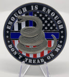 Don't Tread on Me Police Coin-Enough Is Enough American and Thin Blue Line Flag Coin-Police Brand Memorabilia and Collectibles