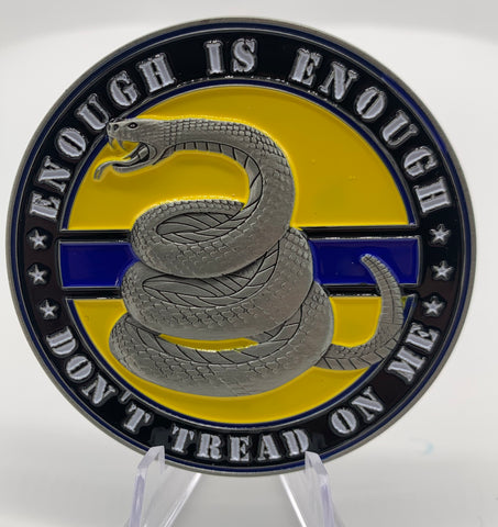 Don't Tread on Me Challenge Coin-Enough is Enough Gadsden Coin-Police Brand Memorabilia and Collectibles