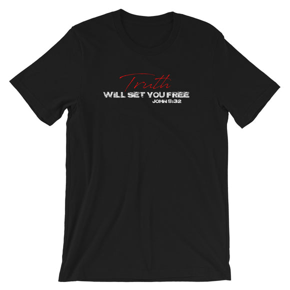 TRUTH WILL SET YOU FREE Unisex T-Shirt Black