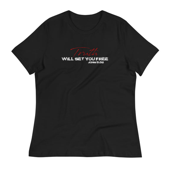 TRUTH WILL SET YOU FREE Women's Relaxed T-Shirt Black