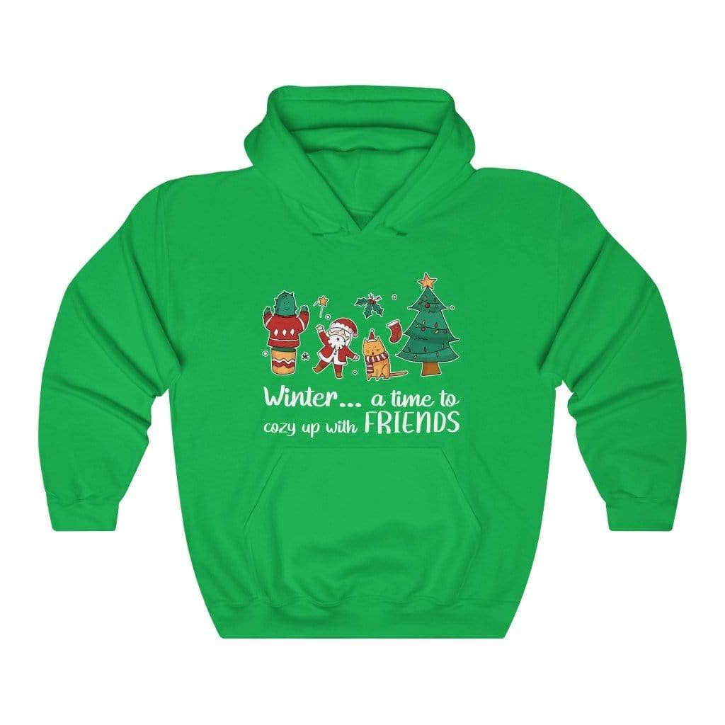 Hoodie Irish Green / S Winter...A Time To Cozy Up With Friends - Hoodie Plantspree
