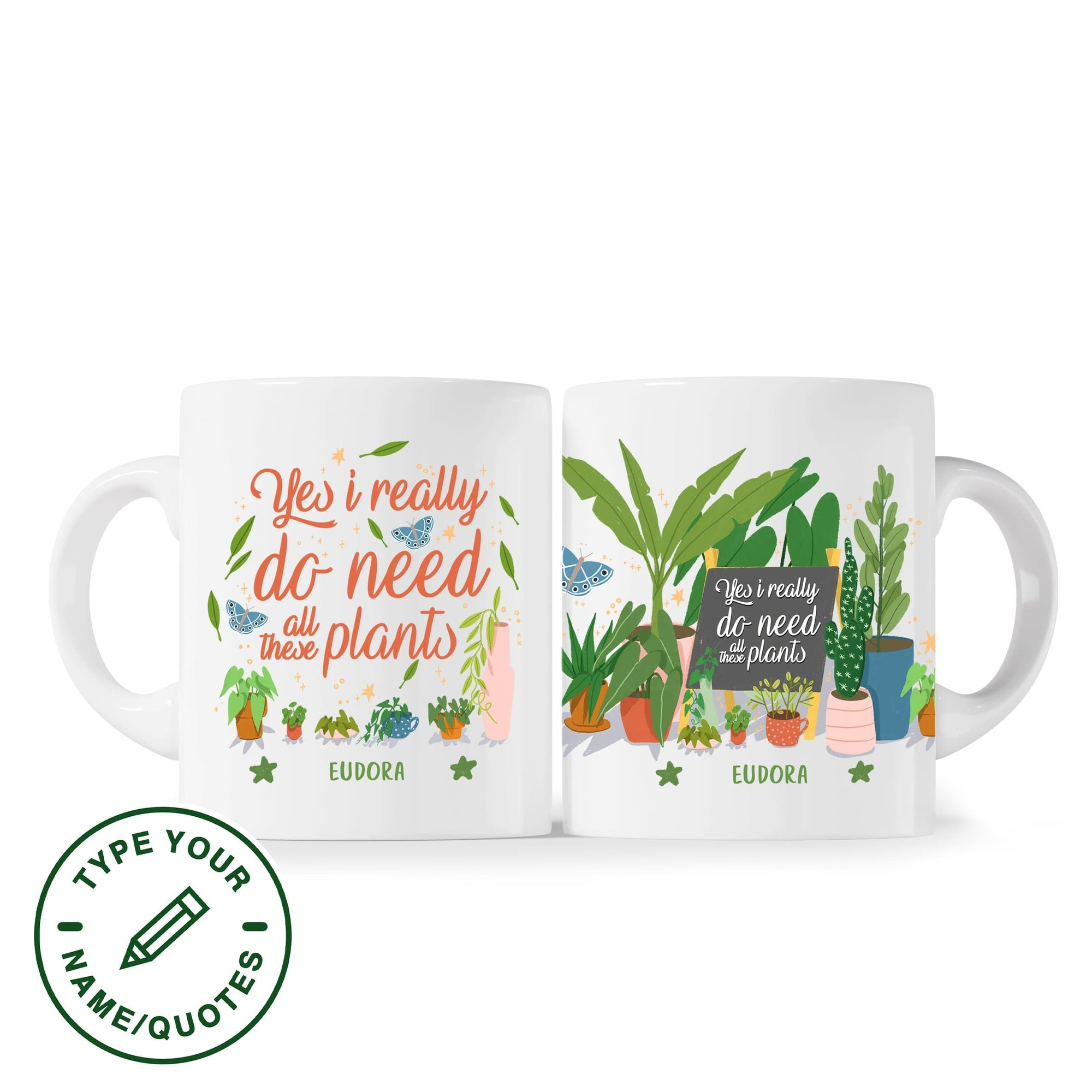 Mug Yes, I Do Really Need All These Plants - Personalized Mug Plantspree