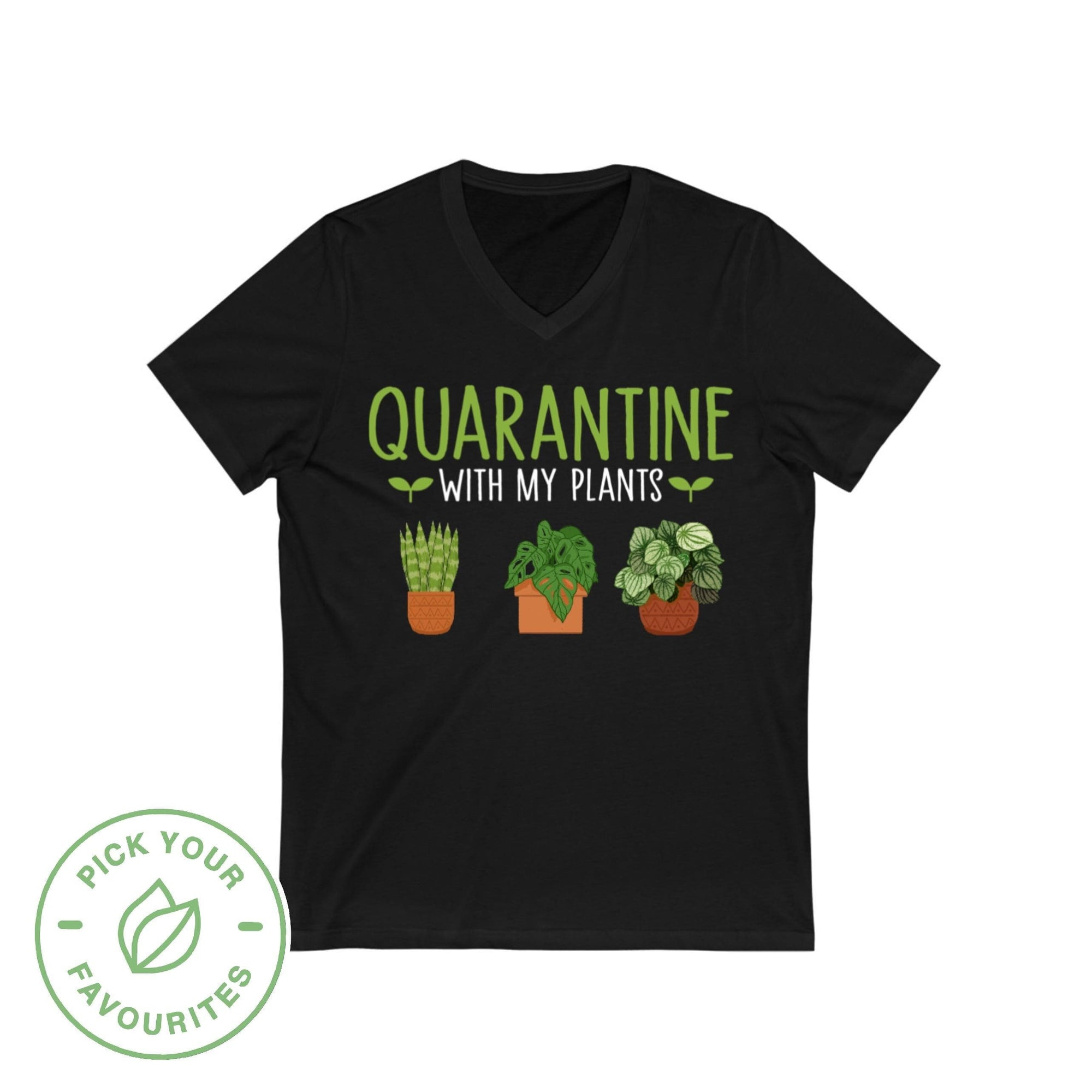 V-Neck Quarantine With My Plants - Personalized V-Neck Tee Plantspree
