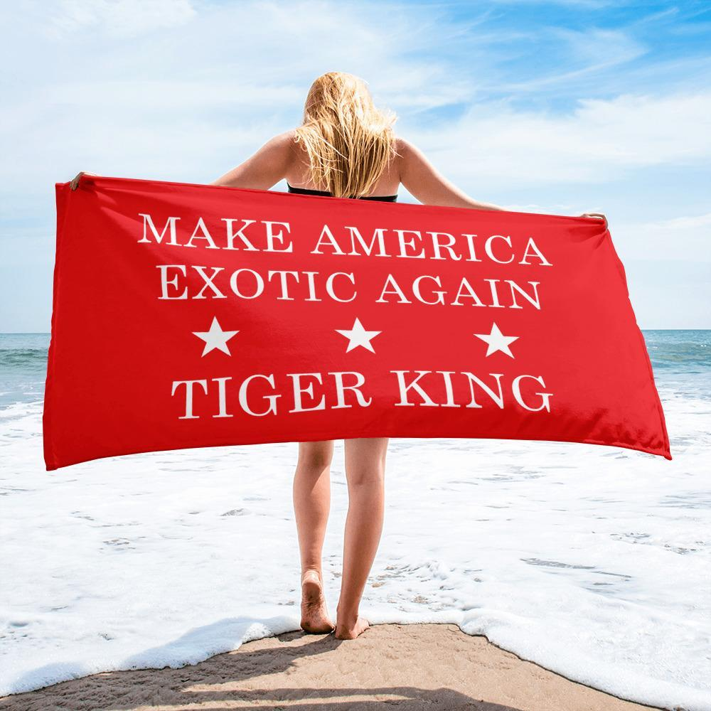 Make America Exotic Again Beach Towel on Beach