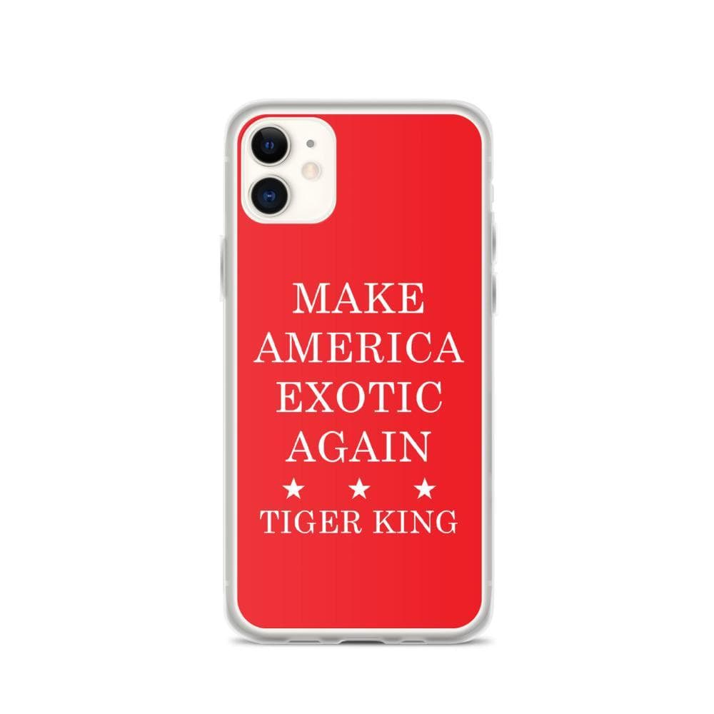 Make America Exotic Again iPhone 11 Case