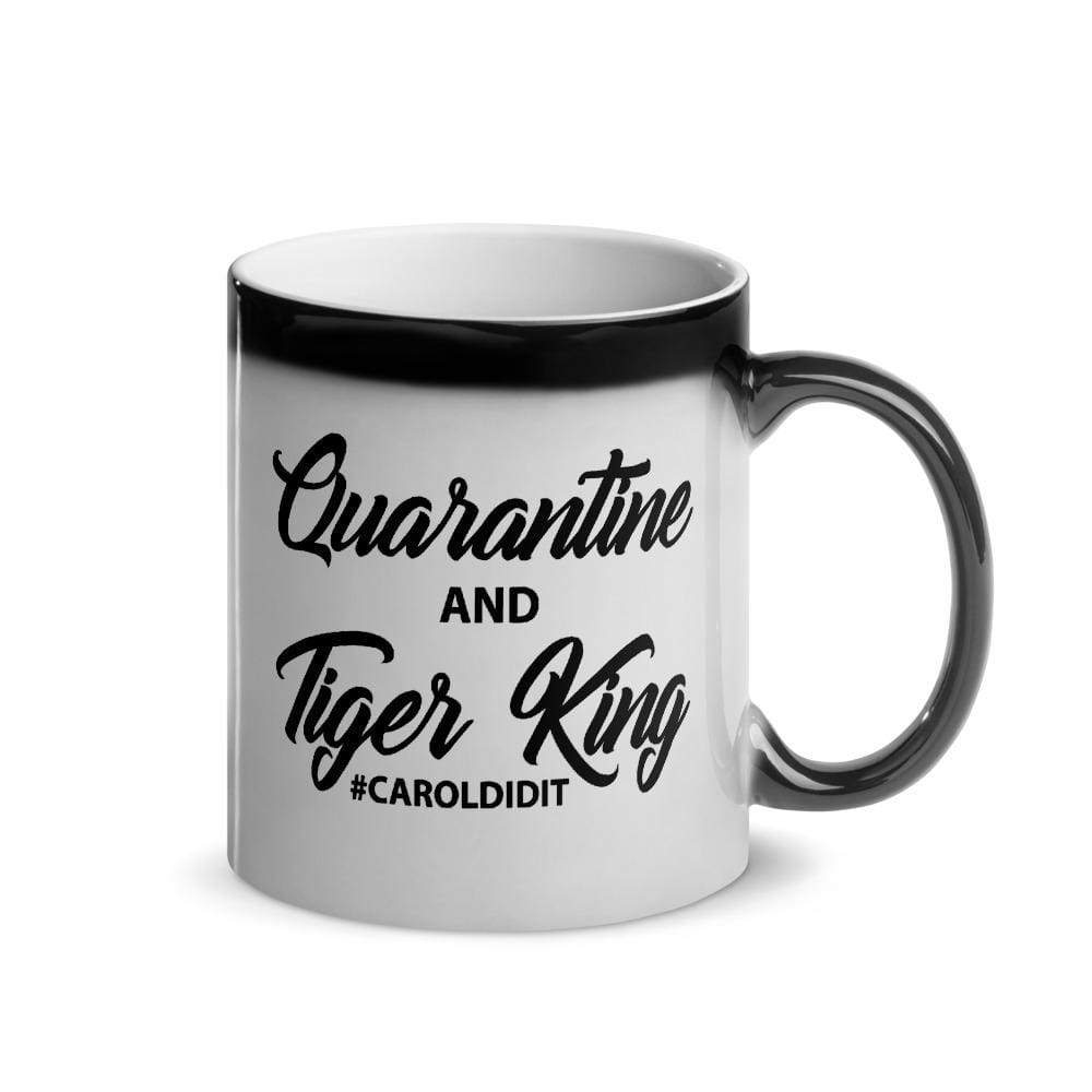 Quarantine and Tiger King Glossy Magic Mug