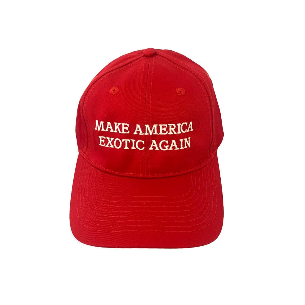 Make America Exotic Again Hat Front