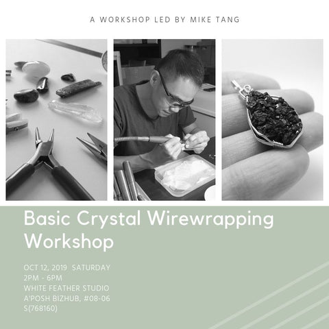 Basic Crystal Wirewrapping Workshop (12 Oct 2019)