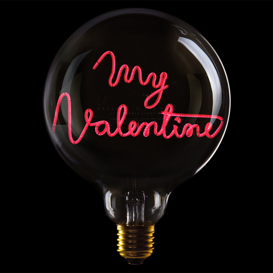 Message in the bulb, My Valentine in clear