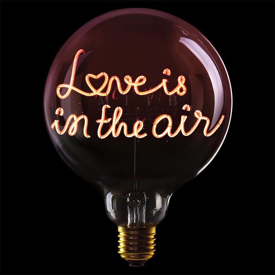 Message in the bulb, LOVE IS IN THE AIR  in Pink