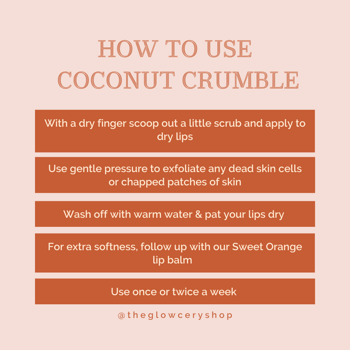 How To Use Our Coconut Crumble Lip Scrub