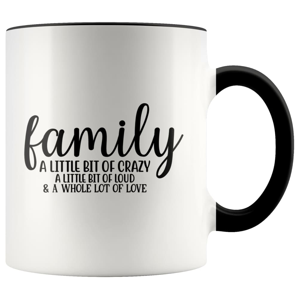 Family- A Little Bit Of Crazy Accent Mug - Black - Drinkware