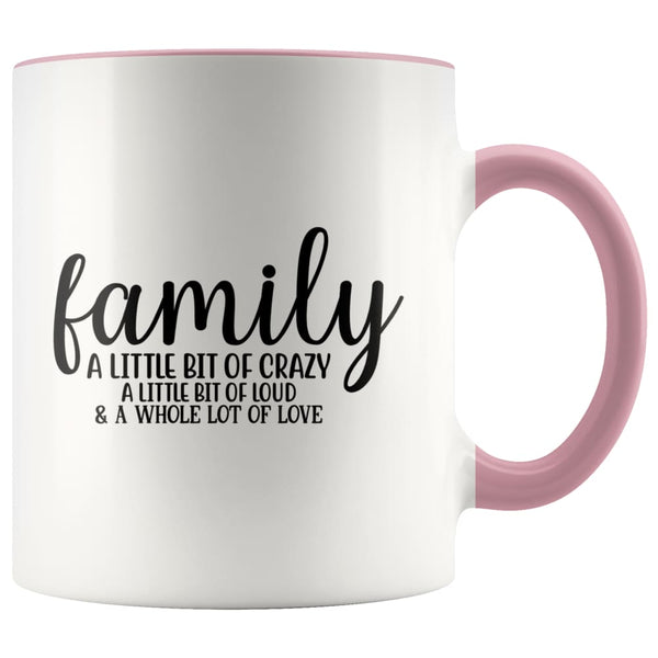 Family- A Little Bit Of Crazy Accent Mug - Pink - Drinkware