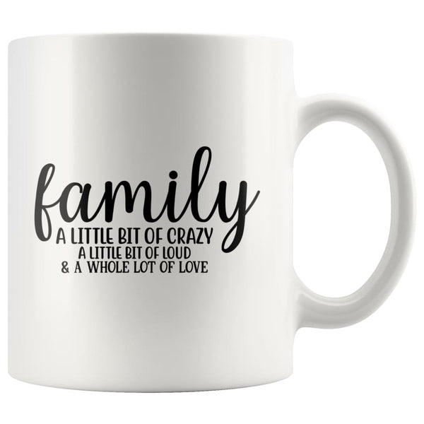 Family- A Little Bit Of Crazy Accent Mug - White - Drinkware