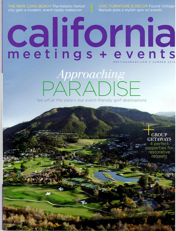 PRESS FEATURE // CALIFORNIA MEETINGS + EVENTS // SUMMER 2014