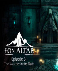 Eon Altar: Episode 3 - The Watcher in the Dark DLC