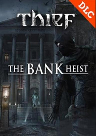 Thief: Out of Shadows - Bank Heist (DLC)