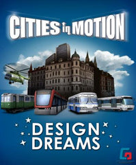 Cities In Motion - Design Dream (DLC)