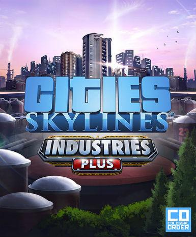 Cities: Skylines - Industries Plus (DLC)